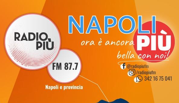 radio più arriva a Napoli
