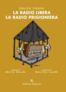 la radio libera la radio prigioniera
